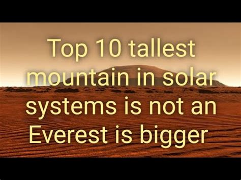 Top 10 tallest mountain in solar system,is not an everest